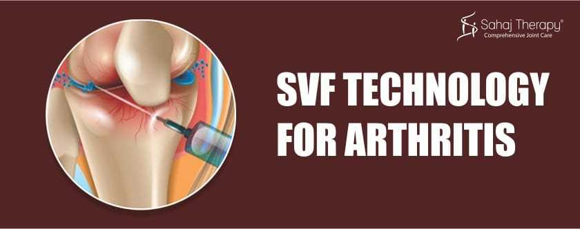 SVF Technology For Arthritis